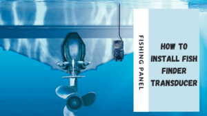 How To Install Fish Finder Transducer